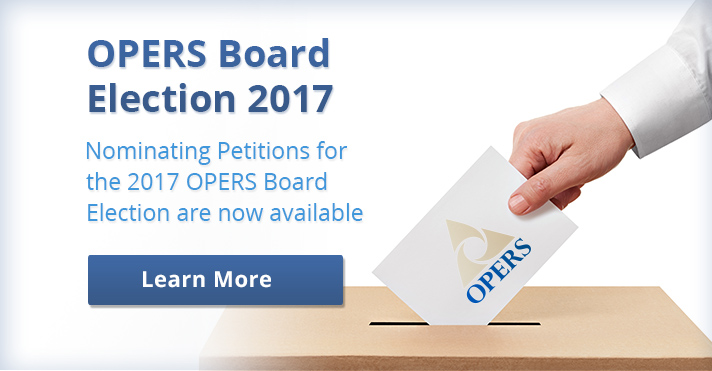 Nominating Petitions are now available for the 2017 OPERS Board Election.