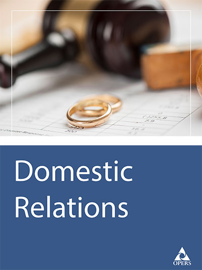 The OPERS Member Guide to Domestic Relations Issues cover